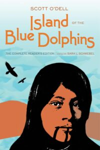 O'Dell, S. (2016). Island of the blue dolphins: The complete reader's edition (S. L. Schwebel, Ed.). University of California Press. (Original work published 1960)