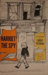 Harriet the Spy - By Louise Fitzhugh