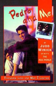 Pedro and Me: Friendship, Loss and What I Learned - By Judd Winick